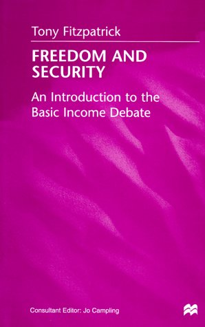 Freedom and Security: An Introduction to the Basic Income Debate