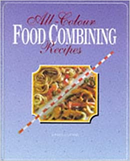 All colour food combining recipes healthy and slim with dr hay all colour food combining recipes healthy and slim with dr haythe hay diet at its best ursula summ 9780572019426 amazon books forumfinder Choice Image