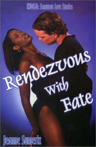 Rendezvous With Fate (Indigo: Sensuous Love Stories) pdf epub