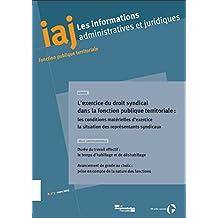 L'exercice du droit syndical dans la fonction publique territoriale (Informations administratives et juridiques 03-2015)