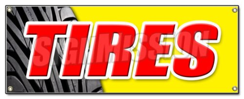 Tires Banner Sign Sale Name Brand Rotation Wheels Oil Change Balance Repair Flat (Private Property Keep Out Signs For Sale)