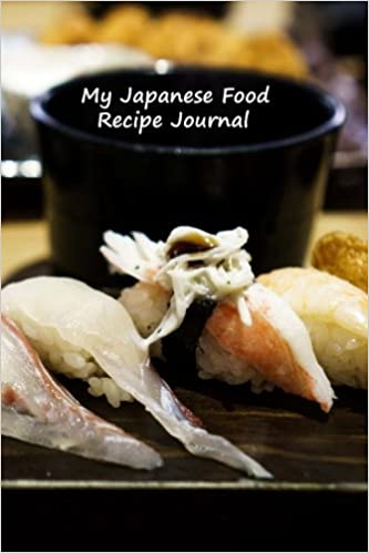 My japanese food recipe journal complete with measurement guide my japanese food recipe journal complete with measurement guide frederick fichman journals volume 26 frederick fichman 9781532986598 amazon forumfinder Gallery