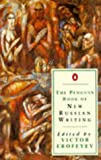 The Penguin Book of New Russian Writing, Victor Erofeyev and Andrew Reynolds, 0140159630