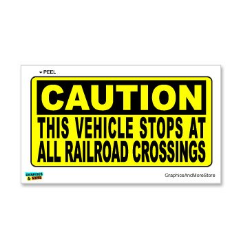 Well-known Amazon.com: Caution Vehicle Stops at Railroad Crossings Xing  UF97