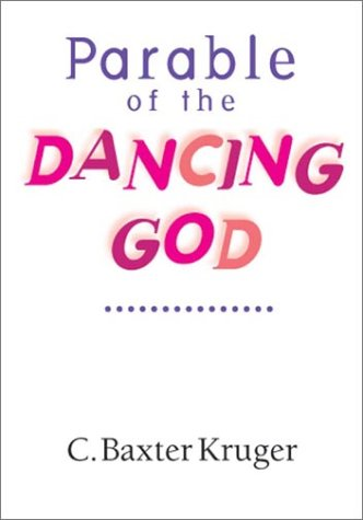 Parable of the Dancing God
