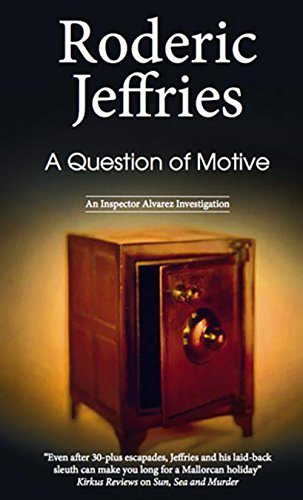 Question of Motive (An Inspector Alvarez Mystery Book 34)