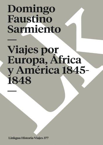 Viajes por Europa, África y América 1845-1848 (Memoria-Viajes) (Spanish Edition)