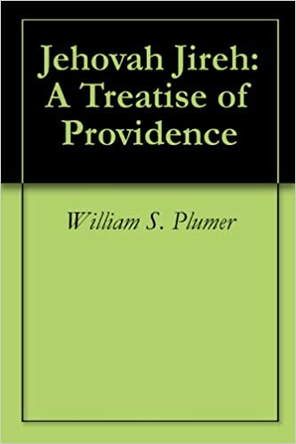 Jehovah Jireh: A Treatise of Providence