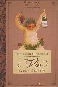 Petit recueil de poèmes sur le vin par  Collectif