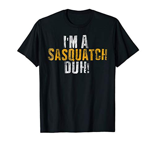 (I'm A Sasquatch Duh T-Shirt Funny Halloween Costume)