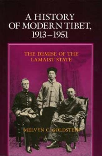 Tibet Rocks - A History of Modern Tibet, 1913-1951: The Demise of the Lamaist State