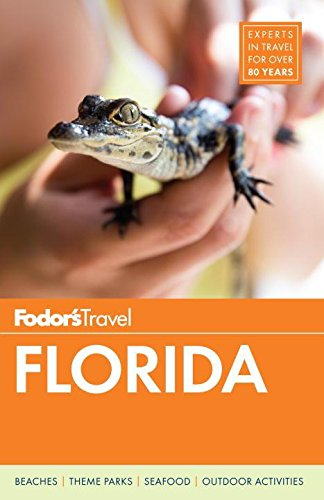 Fodors Florida  Full Color Travel Guide