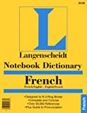 Notebook Dictionary French, Langenscheidt Publishers Staff, 0887290736