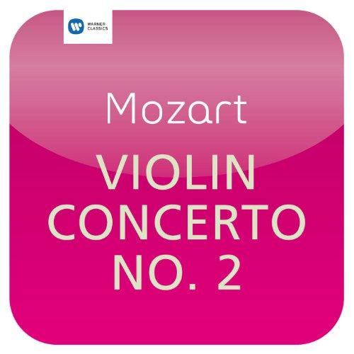 Mozart: Violin Concerto No. 2 (Mozart Concerto Violin No 2)