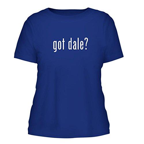 got dale? - A Nice Misses Cut Women's Short Sleeve T-Shirt, Blue, Large