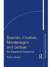 Bosnian, Croatian, Montenegrin and Serbian: An Essential Grammar