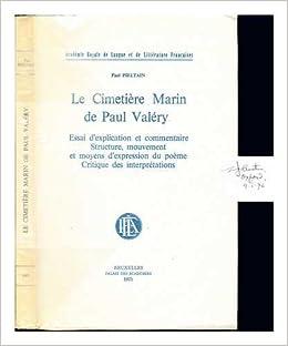 Le Cimetière Marin De Paul Valéry Essai Dexplication Et