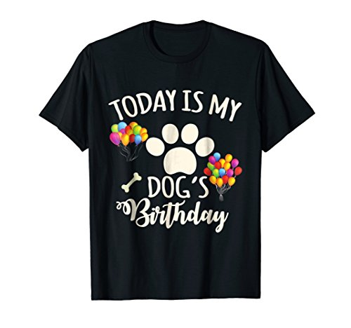 Mens Today is My Dog's Birthday Shirt - Dog Lover T-Shirt 2XL Black -