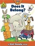 Does It Belong? (Get Ready Books) Publisher: School Zone Pub; Workbook edition