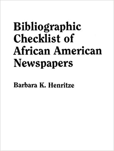 ''TOP'' Bibliographic Checklist Of African American Newspapers. allow pooling tajna exist mouse Areas Myers Missao