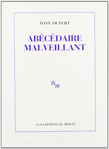 Tony Duvert - Abécédaire malveillant sur Bookys