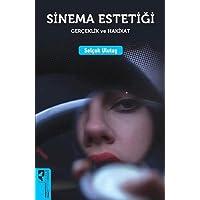 Sinema Estetiği: Gerçeklik ve Hakikat