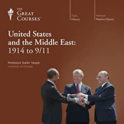 The United States and the Middle East: 1914 to 9/11