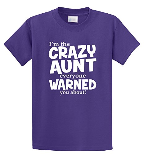 Comical Shirt Men's I'm Crazy Aunt Everyone Warned You About Funny Aunt Purple -