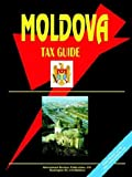 Moldova Tax Guide, Usa Ibp Usa, 0739794558