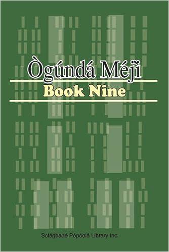 Ogunda Meji (Book Nine, 9): INC Solagbade Popoola Library