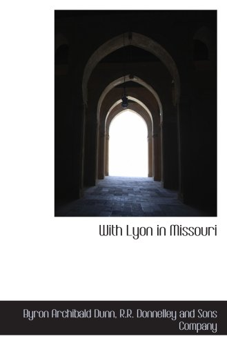 With Lyon In Missouri