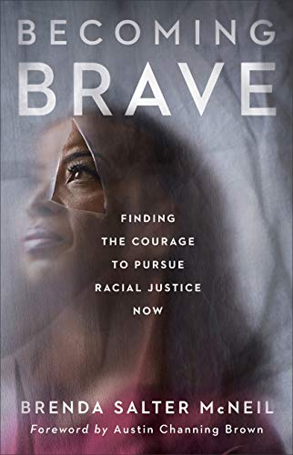 Book Cover: Becoming Brave: Finding the Courage to Pursue Racial Justice Now