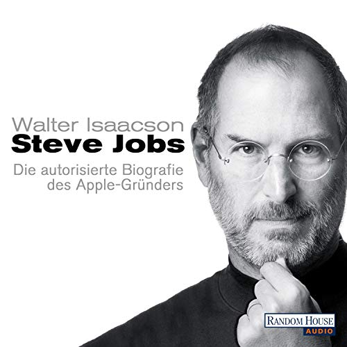 Steve Jobs: Die autorisierte Biografie des Apple-Gründers ()