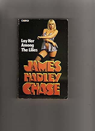 book cover of Lay Her Among the Lilies