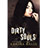 Dirty Souls (Sins Duet Book 2)