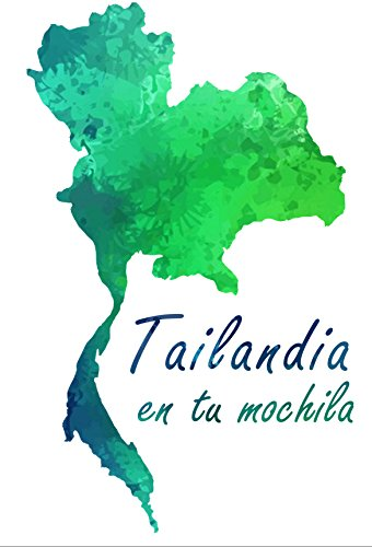 Tailandia en tu mochila (Spanish Edition) by [Rïa, Vik]