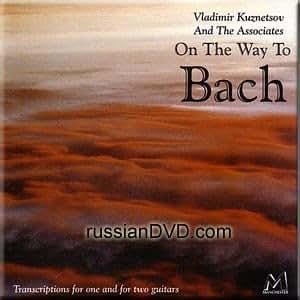 On The Way To Bach - Vladimir Kuznetsov and The Associates, Classical Guitars
