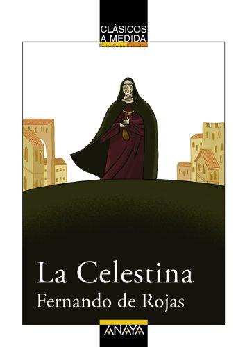 La Celestina / Madam (Clasicos a Medida / Classic Custom) (Spanish Edition)