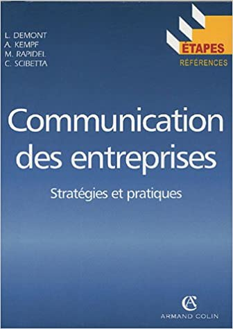 Livre gratuits en ligne Communication des entreprises : Stratégies et pratiques pdf ebook
