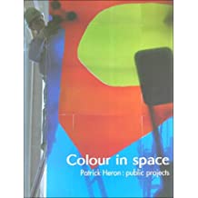 Colour in Space: Patrick Heron's Public Projects