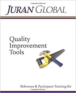 Quality Improvement Tools: Reference and Participant Training Kit