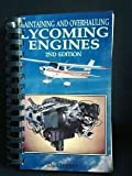 Maintaining and Overhauling Lycoming Engines, Joe Christy, 0830624279