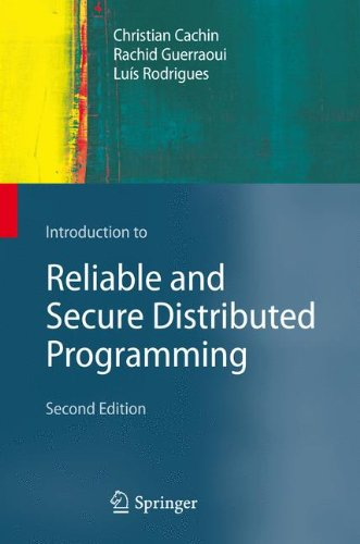 Introduction to Reliable and Secure Distributed Programming by Springer