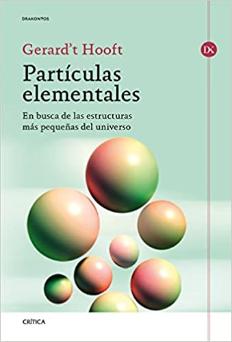 Resultado de imagen de En su Libro Partículas, Gerard ´t Hooft, Premio Nobel de Física