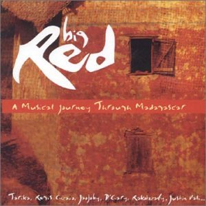 Big Red: Musical Journey Through Mada by Nascente