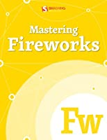 Mastering Fireworks Front Cover