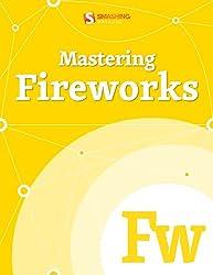 Mastering Fireworks (Smashing eBooks Book 33)