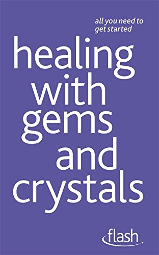 Download Healing with Gems and Crystals: Flash (Flash (Hodder Education)) ebook