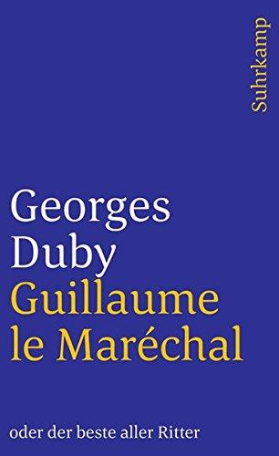 guillaume-le-marchal-oder-der-beste-aller-ritter-suhrkamp-taschenbuch