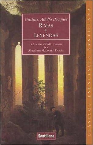 Rimas y leyendas (Clasicos Esenciales Santillana): Amazon.es: Becquer, Gustavo Adolfo: Libros